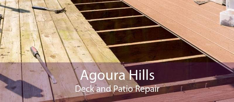 Agoura Hills Deck and Patio Repair