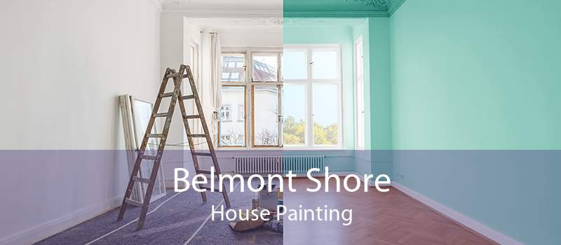 Belmont Shore House Painting