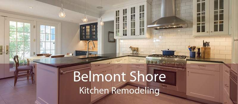 Belmont Shore Kitchen Remodeling