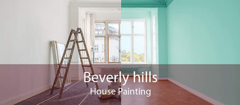 Beverly hills House Painting