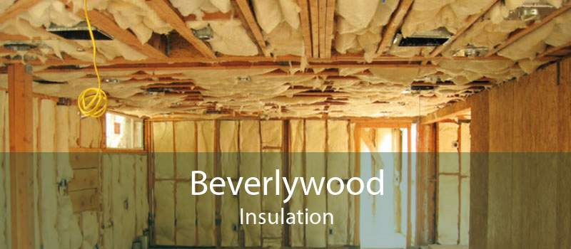 Beverlywood Insulation