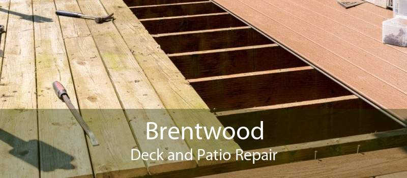 Brentwood Deck and Patio Repair