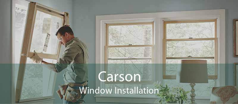 Carson Window Installation