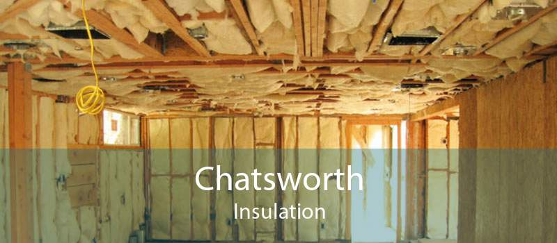 Chatsworth Insulation