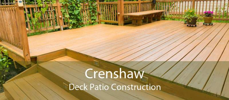 Crenshaw Deck Patio Construction