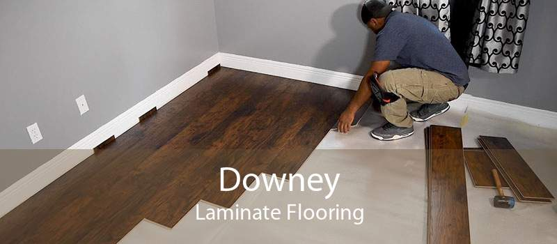 Downey Laminate Flooring