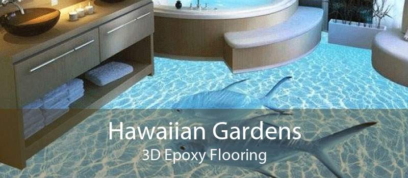 Hawaiian Gardens 3D Epoxy Flooring
