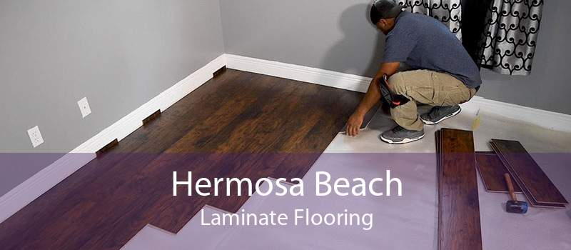 Hermosa Beach Laminate Flooring