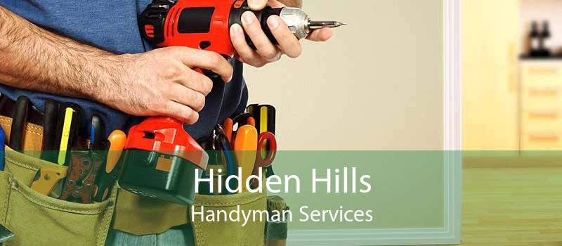 Hidden Hills Handyman Services