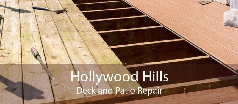 Hollywood Hills Deck and Patio Repair