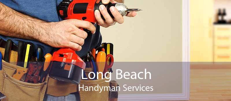 Long Beach Handyman Services