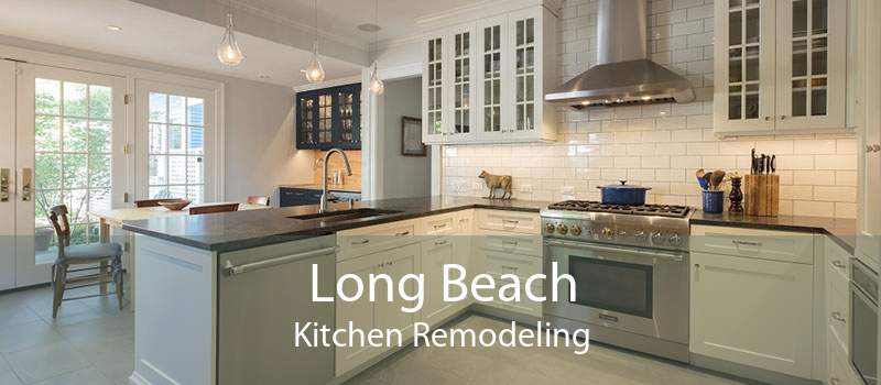 Long Beach Kitchen Remodeling