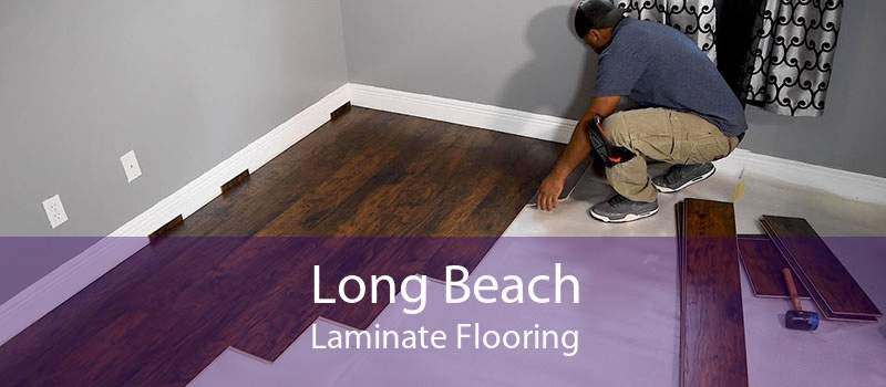 Long Beach Laminate Flooring