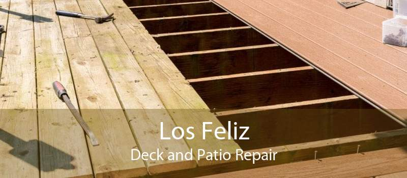 Los Feliz Deck and Patio Repair