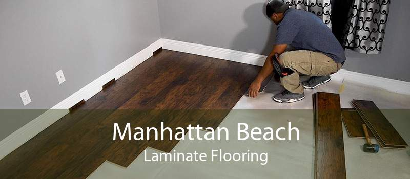 Manhattan Beach Laminate Flooring