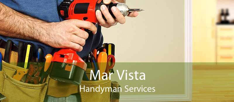 Mar Vista Handyman Services