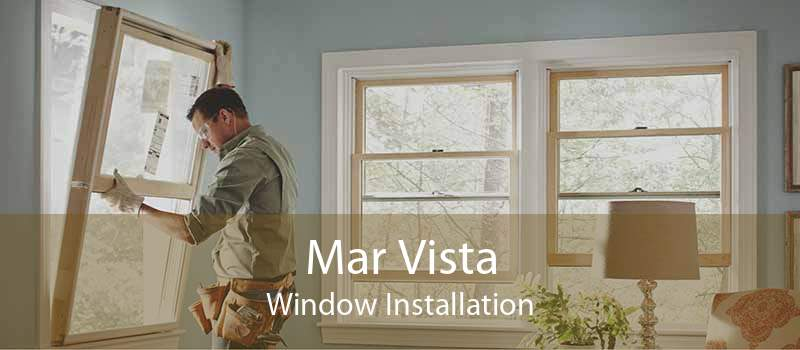 Mar Vista Window Installation
