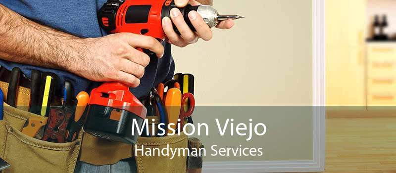 Mission Viejo Handyman Services