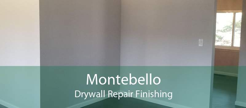 Montebello Drywall Repair Finishing