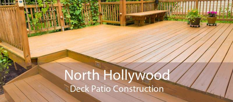North Hollywood Deck Patio Construction