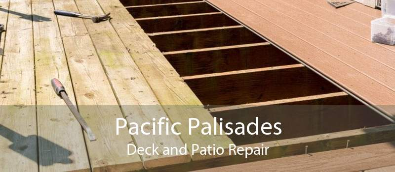 Pacific Palisades Deck and Patio Repair