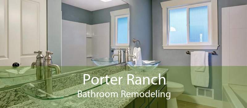 Porter Ranch Bathroom Remodeling