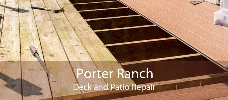 Porter Ranch Deck and Patio Repair