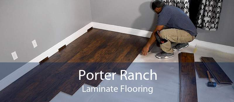 Porter Ranch Laminate Flooring