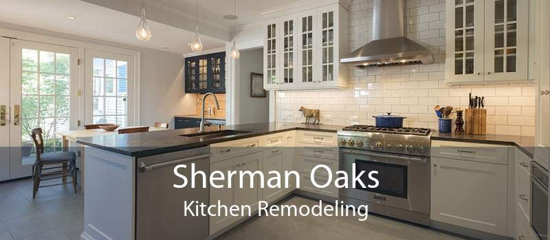 Sherman Oaks Kitchen Remodeling