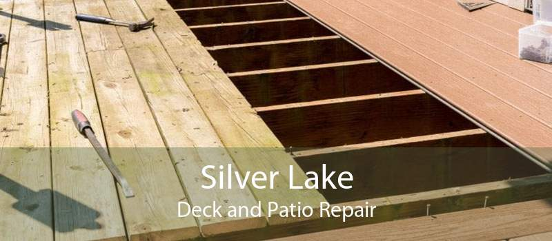 Silver Lake Deck and Patio Repair