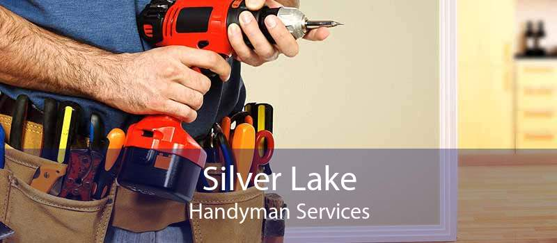 Silver Lake Handyman Services