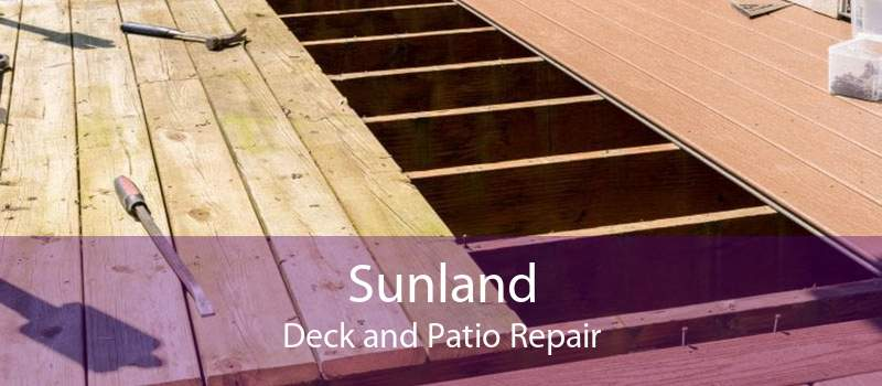 Sunland Deck and Patio Repair
