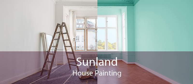 Sunland House Painting