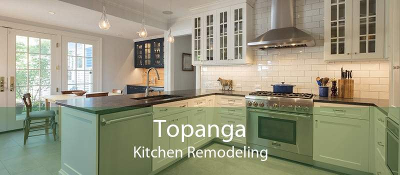 Topanga Kitchen Remodeling