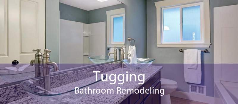 Tugging Bathroom Remodeling