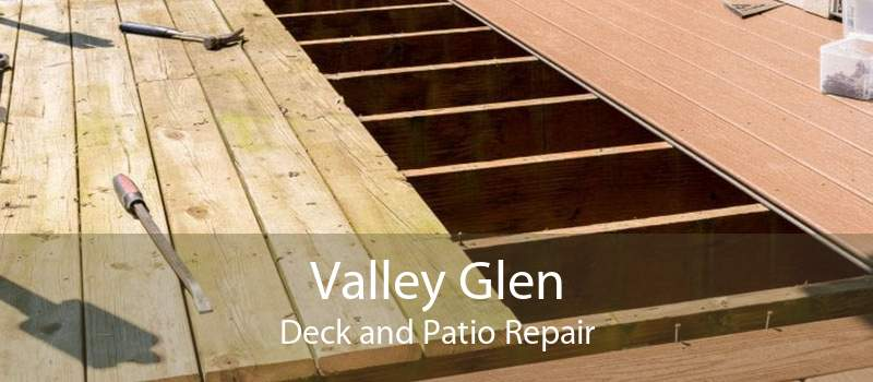 Valley Glen Deck and Patio Repair