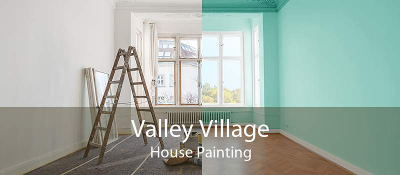 Valley Village House Painting