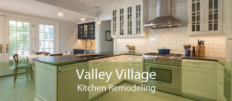 Valley Village Kitchen Remodeling