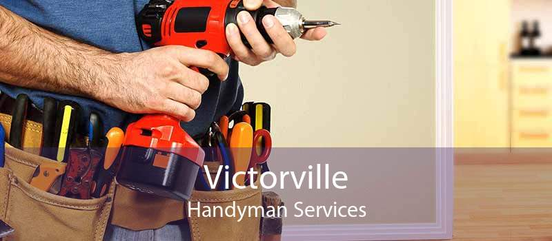 Victorville Handyman Services