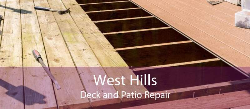 West Hills Deck and Patio Repair