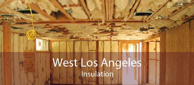 West Los Angeles Insulation