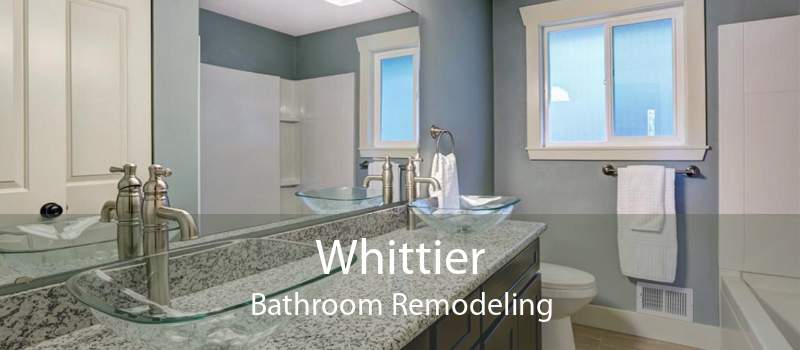 Whittier Bathroom Remodeling