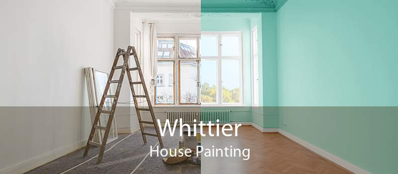 Whittier House Painting